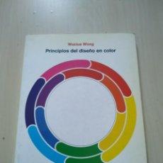 Livros em segunda mão: PRINCIPIOS DEL DISEÑO EN COLOR - WUCIUS WONG. GG. GUSTAVO GILI. Lote 226950555