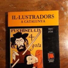 Libros de segunda mano: IL-LUSTRADORS A CATALUNYA ANY XXIX 1995. Lote 227087545