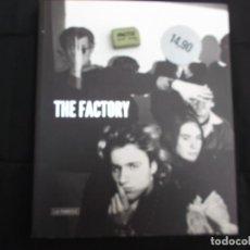 Libros de segunda mano: ANDY WARHOL, THE FACTORY, LA FABRICA, EN CASTELLANO E INGLES,TODO FOTOS EN COLOR Y B/N. Lote 227959490