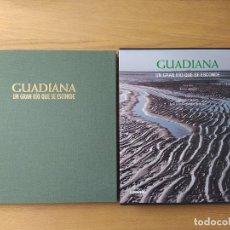 Libros de segunda mano: GUADIANA. UN GRAN RIO QUE SE ESCONDE JOAQUÍN ARAUJO Y JOSÉ LUIS GUTIERREZ ROBLEDO, LUNWERG, 2008. Lote 228125800