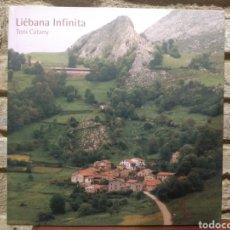 Libros de segunda mano: FOTOGRAFÍA. TONI CATANY. LIÉBANA INFINITA. LUNWERG. 1987. Lote 228373265
