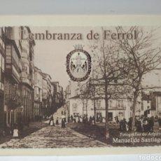 Libros de segunda mano: LEMBRANZA DE FERROL. FOTOGRAFÍAS DE ARQUIVO. MANUEL SANTIAGO. Lote 229919525