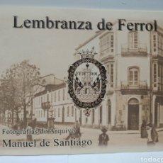 Libros de segunda mano: LEMBRANZA DE FERROL. FOTOGRAFÍAS DE ARQUIVO. MANUEL SANTIAGO. Lote 229921805