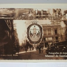 Libros de segunda mano: LEMBRANZA DE FERROL. FOTOGRAFÍAS DE ARQUIVO. MANUEL SANTIAGO. Lote 229922390