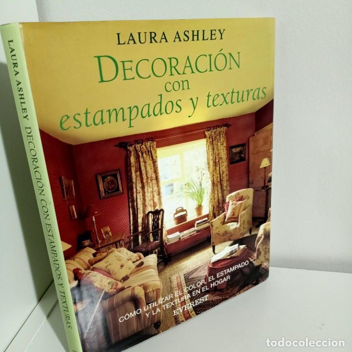 DECORAR CON ESTAMPADOS Y TEXTURAS, LAURA ASHLEY, DISEÑO / DESIGN, EDITORIAL EVEREST, 1998 (Libros de Segunda Mano - Bellas artes, ocio y coleccionismo - Diseño y Fotografía)