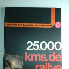 Libros de segunda mano: 25.000 KMS DE RALLYE FOTOGRÁFICO 1974 MARKETING SERVICE EDITORIAL H-B. Lote 231384590