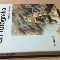 Libros de segunda mano: ARTE Y TECNICA EN FOTOGRAFIA / ANDREAS FEINNIGER / HISPANO EUROPEA / ESQ111. Lote 231741300