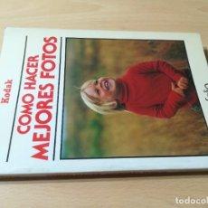 Libros de segunda mano: COMO HACER MEJORES FOTOS / KODAK / FOLIO / ESQ907. Lote 231743040