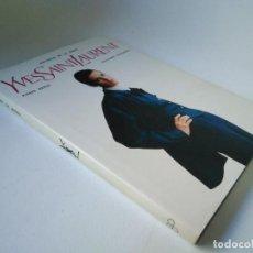 Libros de segunda mano: UNIVERSO DE LA MODA. YVES SAINT LAURENT. Lote 231798645