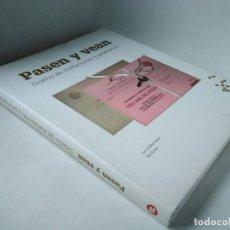 Libros de segunda mano: PASEN Y VEAN. DISEÑO DE INVITACIONES Y PROMOCIÓN. Lote 233134775
