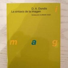 Livres d'occasion: LA SINTAXIS DE LA IMAGEN. INTRODUCCIÓN AL ALFABETO VISUAL - D. A. DONDIS - ED. GUSTAVO GILI - 1992. Lote 233865735