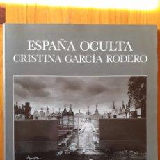 Livres d'occasion: ESPAÑA OCULTA DE CRISTINA GARCIA RODERO.. Lote 233969150