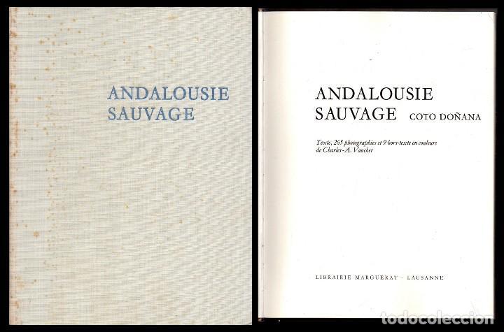 ANDALOUSIE SAUVAGE - VAUCHER, CHARLES A. - A-AN-483 (Libros de Segunda Mano - Bellas artes, ocio y coleccionismo - Diseño y Fotografía)