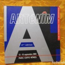 Libros de segunda mano: ARTR É NIM - 12 A 15 DE SEPTEMBRE 2003 - PARC EXPO NIMES. Lote 235215015