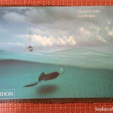 Libros de segunda mano: LUZ DE AGUA. DAVID DOUBILET. PHAIDON 2003.. Lote 235503045