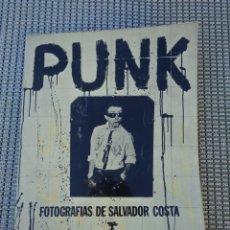 Libri di seconda mano: PUNK - FOTOGRAFIAS DE SALVADOR COSTA - PRODUCCIONES EDITORIALES 1977, COL. STAR BOOKS Nº 8. Lote 235555055