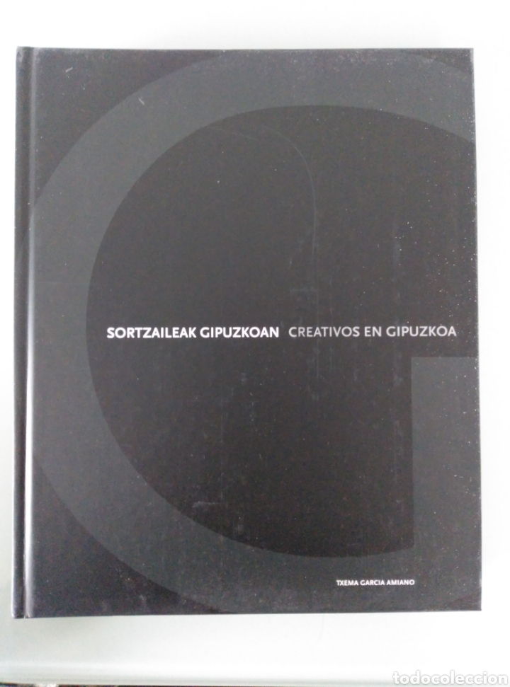 CREATIVOS EN GIPUZKOA. TXEMA GARCÍA AMIANO (Libros de Segunda Mano - Bellas artes, ocio y coleccionismo - Diseño y Fotografía)