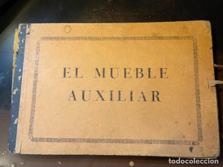 EL MUEBLE AUXILIAR LIBRO CATÁLOGO COMPLETO CON LAS 25 LÁMINAS MED.: 31X21 CMS. (T1) (Libros de Segunda Mano - Bellas artes, ocio y coleccionismo - Diseño y Fotografía)