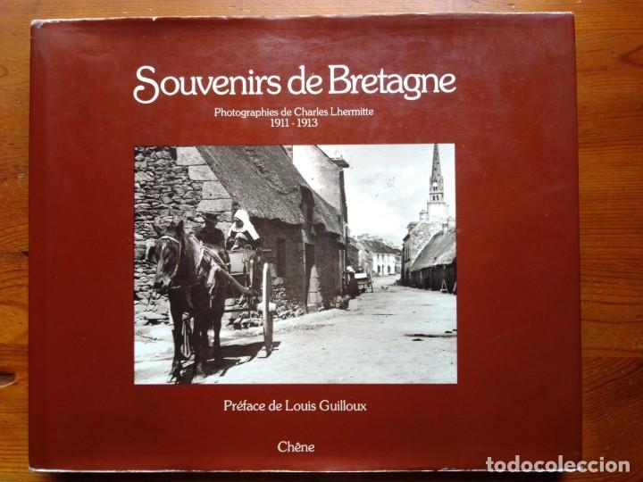 SOUVENIRS DE BRETAGNE. PHOTOGRAPHIES DE CHARLES LHERMITTE 1911-1913. (Libros de Segunda Mano - Bellas artes, ocio y coleccionismo - Diseño y Fotografía)