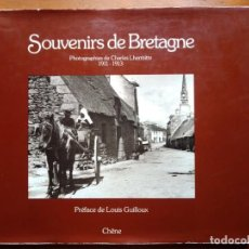 Libros de segunda mano: SOUVENIRS DE BRETAGNE. PHOTOGRAPHIES DE CHARLES LHERMITTE 1911-1913.. Lote 236773660