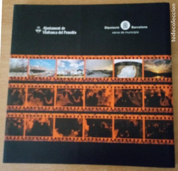 Libros de segunda mano: IMATGES DE VILAFRANCA PENEDÈS - MELISSA SANFIORENZO - 2004 - CATALÀ - ENGLISH - Foto 2 - 236913475