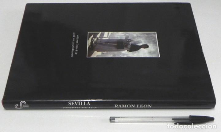 Libros de segunda mano: SEVILLA TEMPLO DE LUZ - LIBRO RAMÓN LEÓN FOTOGRAFÍAS - LA SEMANA SANTA FOTOS ARTE RELIGIÓN CRISTIANA - Foto 10 - 237532780