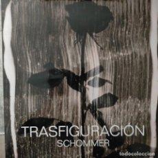 Libri di seconda mano: TRASFIGURACION SCHOMMER FOTOGRAFO FOTOGRAFIA EJEMPLAR NUMERADO DE TIRA DE 2000. Lote 239822005