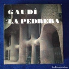 Libros de segunda mano: ANTONIO GAUDÍ - LA PEDRERA, MICHEL TAPIÉ, JOAQUIM GOMIS, 1971, EDICIONES POLÍGRAFA, BARCELONA. Lote 240644300