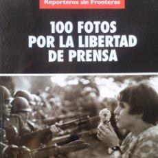 Libros de segunda mano: 100 FOTOS POR LA LIBERTAD DE PRENSA, FOTOGRAFÍAS DE MARC RIBOUD. Lote 242340065