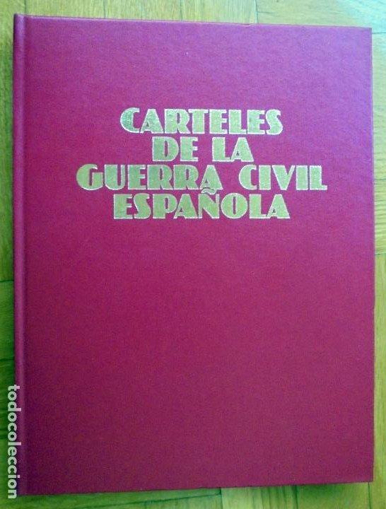 CARTELES DE LA GUERRA CIVIL ESPAÑOLA (Libros de Segunda Mano - Bellas artes, ocio y coleccionismo - Diseño y Fotografía)