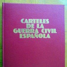 Livres d'occasion: CARTELES DE LA GUERRA CIVIL ESPAÑOLA. Lote 262220705