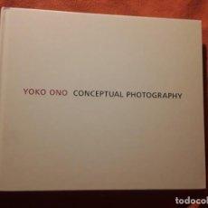 Libros de segunda mano: CONCEPTUAL PHOTOGRAPHY, DE YOKO ONO. EXCELENTE ESTADO. EN INGLÉS. Lote 242405220