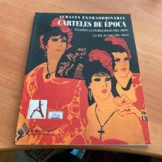 Libros de segunda mano: CARTELES DE EPOCA SUBASTA EXTRAORDINARIA CATALOGO CON PRECIOS (COIB193). Lote 243245650