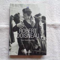 Libros de segunda mano: JEAN-CLAUDE GAUTRAND. ROBERT DOISNEAU 1912-1994. 2005.. Lote 244401620
