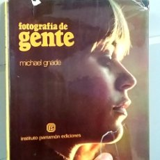 Libros de segunda mano: FOTOGRAFIA DE GENTE MICHAEL GNADE.. Lote 244453035