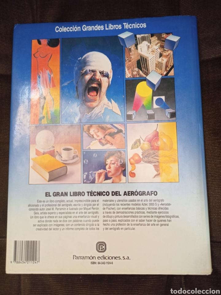 Libros de segunda mano: EL GRAN LIBRO TÉCNICO DEL AERÓGRAFO. PARRAMON. BARCELONA, 1990. AEROGRAFÍA - Foto 2 - 244676775