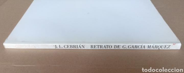 Libros de segunda mano: Retrato de Gabriel García Márquez. Juan Luis Cebrián. Galería de grandes contemporáneos. Libro - Foto 11 - 244712800