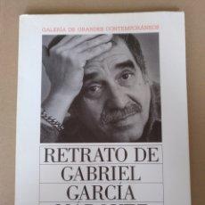 Libros de segunda mano: RETRATO DE GABRIEL GARCÍA MÁRQUEZ. JUAN LUIS CEBRIÁN. GALERÍA DE GRANDES CONTEMPORÁNEOS. LIBRO. Lote 244712800