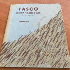 Libros de segunda mano: TASCO ESCOLA TALLER COMUNICACIO 3. EDICION LIMITADA 250 EJEMPLARES REUS 1981 (AB-3). Lote 244721170