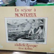 Libros de segunda mano: EN SEJOUR A MONTREUX-A LA BELLA EPOQUE-RENE KOENIG-1991 POSTALES, FOTOGRAFIA. Lote 245167100