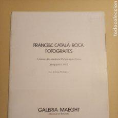Libros de segunda mano: FRANCESC CATALÁ - ROCA FOTOGRAFIES ARTISTES / ARQUITECTURA / PERSONATGES /TOROS 1982 MAEGHT. Lote 245252055