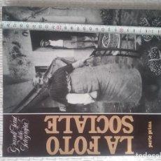 Libros de segunda mano: LA FOTO SOCIALE . PARTE 1. Lote 245255915
