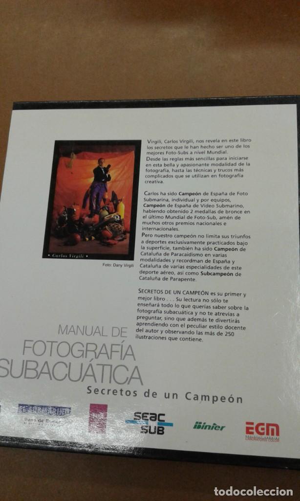 Libros de segunda mano: Manual de fotografia subacuatica por Carlos Virgili. Secretos de un campeon - Foto 2 - 245394435
