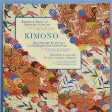 Libros de segunda mano: KIMONO. JAPANESE DESIGNS. Lote 246174120
