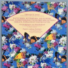 Libros de segunda mano: FAUVE BIRDS. BUTTERFLIES AND FLOWERS. GIFTWRAPS BY ARTISTS. Lote 246174420