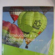 Libros de segunda mano: LIBRO INTRODUCCION A LA FOTOGRAFIA DIGITAL 2ªPARTE IAN PROBERT PETER COPE NUEVO PRECINTADO. Lote 246546585
