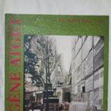 Libros de segunda mano: EUGÈNE ATGET / EL PARÍS DE 1900 / COL.LECCIÓ MUSÉE CARNAVALET, PARIS / EDICIÓN 1992. Lote 248592285