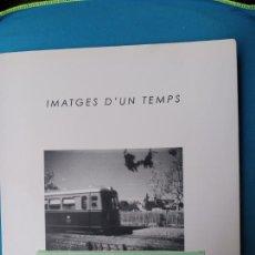 Libros de segunda mano: IMATGES D'UN TEMPS.....CAMPOS-SA COLONIA-SA RÀPITA. Lote 251695040