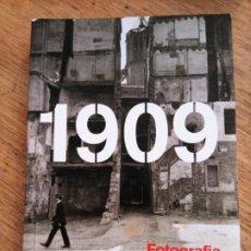 Livres d'occasion: VV.AA.: 1909. FOTOGRAFIA, CIUTAT I CONFLICTE. Lote 252968700