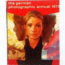 Libros de segunda mano: THE GERMAN PHOTOGRAPHIC ANNUAL 1973. Lote 254491915